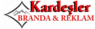 Kardeşler Branda & Reklam